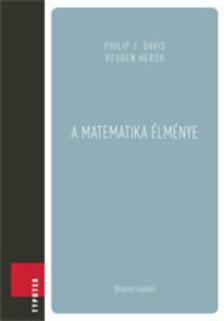 PHILIP J. DAVIS, REUBEN HERSH - A matematika �lm�nye [eK�nyv: pdf]