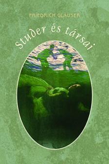 GLAUSER, FRIEDRICH - Studer �s t�rsai