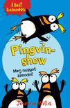 Jeanne Willis - Állati kalandok - Pingvin-show 1. - Merj nagyot álmodni!