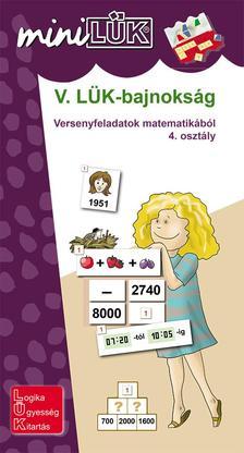 LDI528 - V. L�K-bajnoks�g - versenyfeladatok matematik�b�l 4. oszt�ly