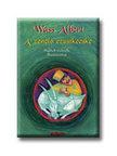 Wass Albert - A zenélő ezüstkecske