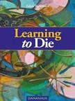 Tarassaco Falco - Learning to Die [eKönyv: epub,  mobi]