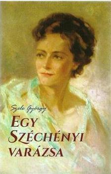 Szele György - Egy Széchényi varázsa