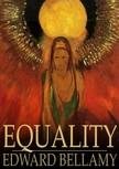 Bellamy Edward - Equality [eKönyv: epub,  mobi]