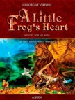 V�rtosu George - A Little Frog's Heart. Second Volume. The first steps towards maturity [eK�nyv: epub,  mobi]