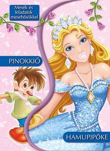 - Mes�k �s feladatok meseh�s�kkel - Hamupip�ke �s Pinokki�