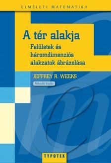Weeks Jeffrey - A t�r alakja [eK�nyv: pdf]