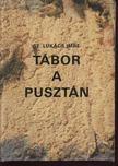 Sz.Luk�cs Imre - T�bor a puszt�n [antikv�r]