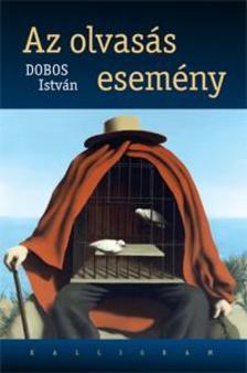 Dobos István - Az olvasás esemény