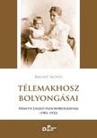 Bálint Ágnes - Télemakhosz bolyongásai. Németh László pszichobiográfiája 1901-1932 [eKönyv: epub,  mobi]