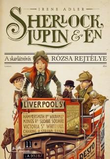 Irene Adler - Sherlock, Lupin �s �n 3. - A skarl�tv�r�s r�zsa rejt�lye [eK�nyv: epub, mobi]