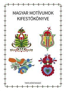 Horv�th �gnes - Magyar mot�vumok kifest�k�nyve