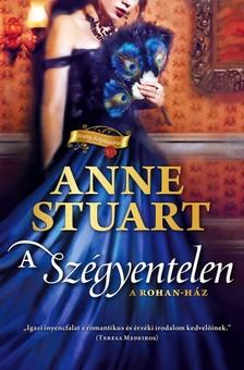 Anne Stuart - A sz�gyentelen [eK�nyv: epub, mobi]