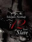 Solomon Northup - 12 Years a Slave [eKönyv: epub,  mobi]