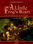 V�rtosu George - A Little Frog's Heart. Volume 1. The Golden Quill,  Angel Or Executioner? [eK�nyv: epub,  mobi]