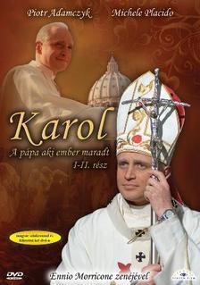 - KAROL - A P�PA, AKI EMBER MARADT I-II.