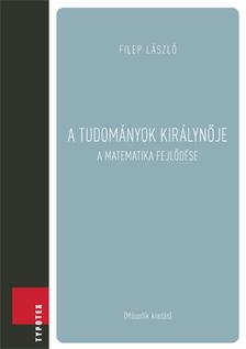 FILEP L�SZL� - A tudom�nyok kir�lyn�je [eK�nyv: pdf]
