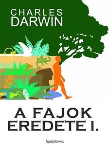 Charles Darwin - A fajok eredete I. kötet [eKönyv: epub, mobi]