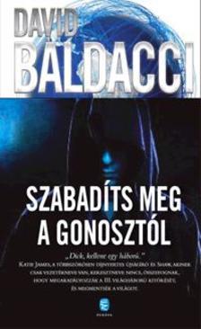 David BALDACCI - Szabadíts meg minket a gonosztól