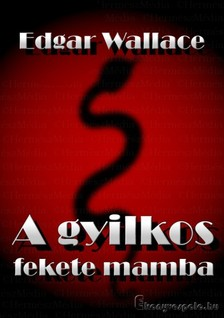 Edgar Wallace - A gyilkos fekete mamba [eK�nyv: epub, mobi]