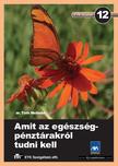 Dr. T�th Melinda - AMIT AZ EG�ZS�GP�NZT�RAKR�L TUDNI KELL - ETK F�ZETEK 12. -