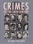 Cox, Bill G., Francis, Bill, Helmer, William J., King, Gary C., Malear, Julie, Moore, Darrell, Nemec, David, Roen, Samuel, Taylor, Billie Francis - Crimes of the 20th Century [antikvár]