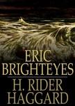 HAGGARD, H. RIDER - Eric Brighteyes [eK�nyv: epub,  mobi]
