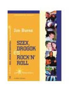 Jim Burns - SZEX, DROGOK �S ROCK'N'ROLL