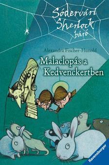 Alexandra Fischer-Hunold - MALACLOPÁS A KEDVENCKERTBEN - SÓDERVÁRI SHERLOCK BÁRÓ #