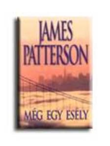 Patterson, James - M�g egy es�ly