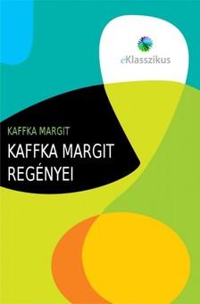 Kaffka Margit - Kaffka Margit reg�nyei [eK�nyv: epub, mobi]