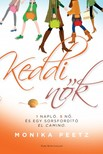Monika Peetz - Keddi n�k - 1 napl�,  5 n� �s egy sorsford�t� El Camino  [eK�nyv: epub,  mobi]