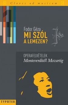 Fodor Géza - Mi szól a lemezen? 1. kötet [eKönyv: pdf]