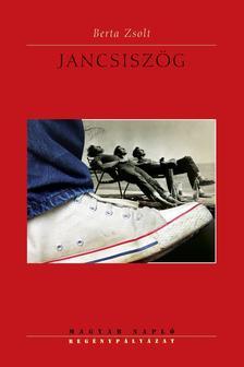 Berta Zsolt - Jancsiszög 2. kiadás