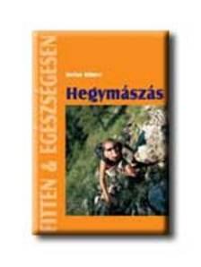 WINTER, STEFAN - HEGYM�SZ�S - FITTEN & EG�SZS�GESEN