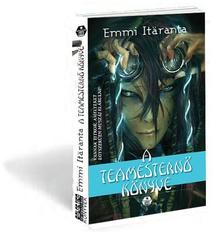 ITARANTA, EMMI - A teamestern� k�nyve