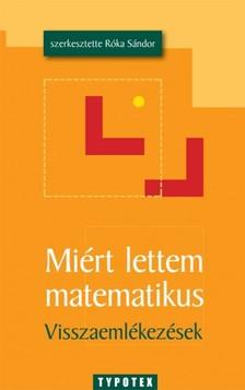 S�ndor (szerk.) R�ka - Mi�rt lettem matematikus [eK�nyv: pdf]