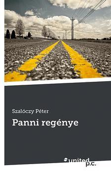 Szalóczy Péter - Panni regénye