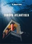 Dr. M�cz�r Istv�n - EUR�PA  ATLANTISZA