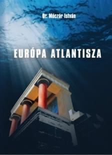 Dr. Móczár István - EURÓPA  ATLANTISZA