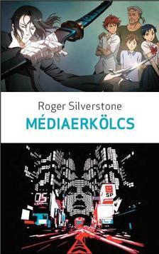 Roger Silverstone - M�diaerk�lcs