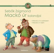 Sebők Zsigmond - Mackó úr kalandjai II. kötet [eKönyv: epub, mobi]