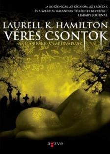 Hamilton, Laurell K. - Véres csontok