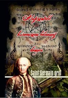 Saint Germain gr�f - A legszentebb h�romszoros b�lcsess�g k�nyve