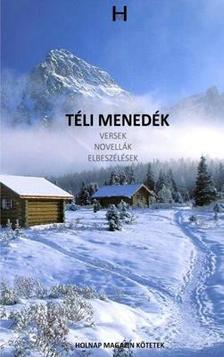 Holnap Magazin írói és költői - Téli Menedék