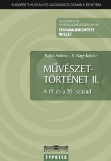Rajkó Andrea - S. Nagy Katalin - Művészettörténet II. [eKönyv: pdf, epub, mobi]