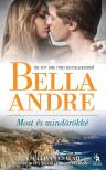Bella Andr� - Most �s mind�r�kk� - A Sullivan csal�d 3.