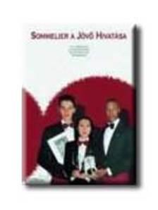 . - SOMMELIER - A J�V� HIVAT�SA