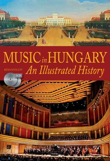 K�rp�ti J�nos - Music in Hungary - An Illustrated History (2 CD-mell�klettel)