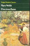 WEBB, MARY - Precious Bane [antikvár]